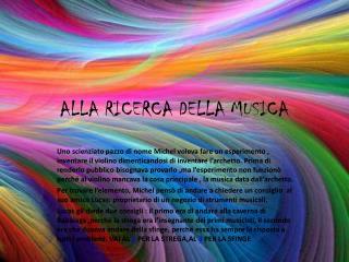 ALLA RICERCA DELLA MUSICA