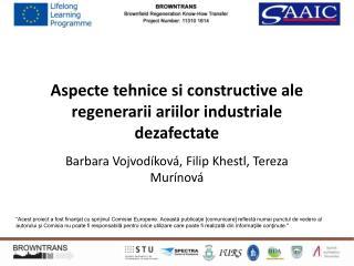 Aspecte tehnice si constructive ale regenerarii ariilor industriale dezafectate