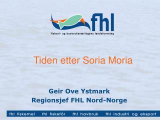 Tiden etter Soria Moria
