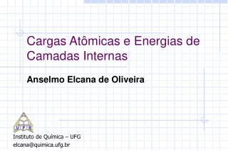 Cargas At�micas e Energias de Camadas Internas
