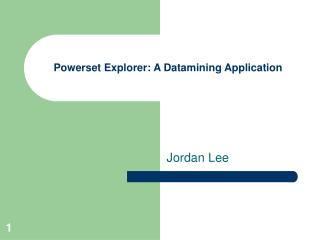 Powerset Explorer: A Datamining Application