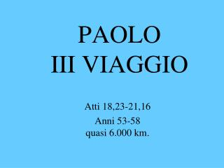 PAOLO III VIAGGIO