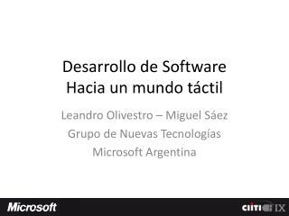 Desarrollo de Software Hacia un mundo táctil