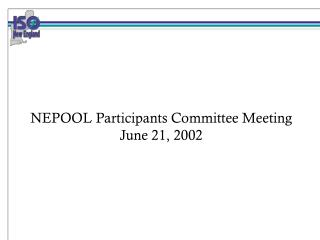 NEPOOL Participants Committee Meeting June 21, 2002