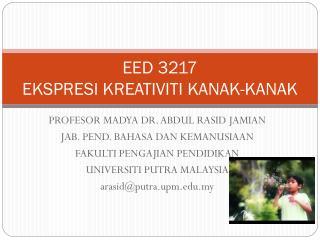 EED 3217  EKSPRESI KREATIVITI KANAK-KANAK