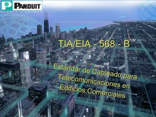 TIA/EIA - 568 - B