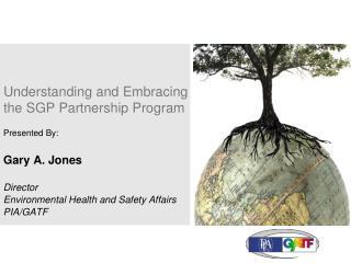 Understanding and Embracing the SGP Partnership Program