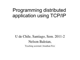 Programming distributed application using TCP/IP