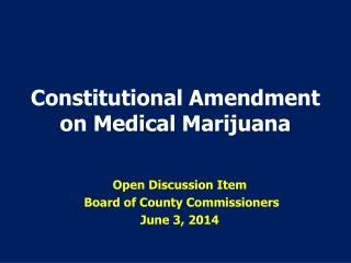 Constitutional Amendment on Medical Marijuana