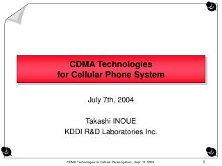 CDMA Technologies  for Cellular Phone System