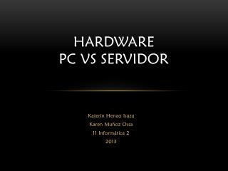 Hardware Pc Vs Servidor