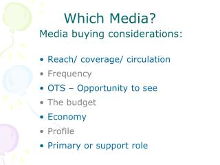 Which Media?