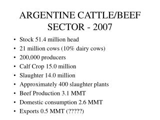 ARGENTINE CATTLE/BEEF SECTOR - 2007