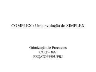 COMPLEX : Uma evolu��o do SIMPLEX