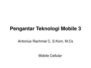 Pengantar Teknologi Mobile 3