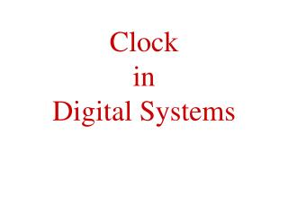 Clock  in  Digital Systems