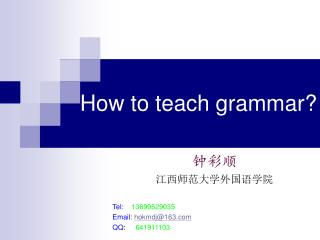 How to teach grammar?
