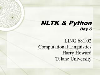 NLTK & Python Day 6