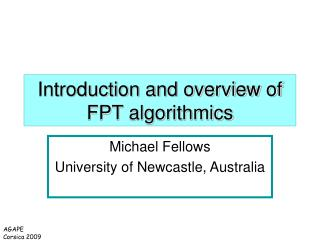 Introduction and overview of FPT algorithmics