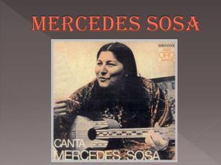 MERCEDES SOSA
