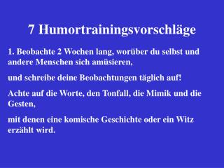7 Humortrainingsvorschl�ge