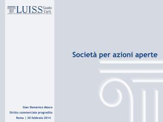 Gian Domenico Mosco Diritto commerciale progredito  Roma |  20 febbraio 2014 3