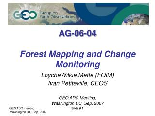 AG-06-04 Forest Mapping and Change Monitoring