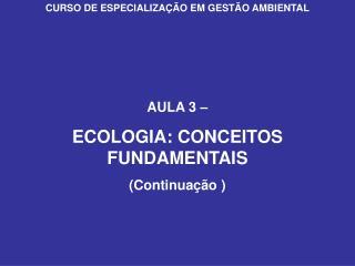 CURSO DE ESPECIALIZAÇÃO EM GESTÃO AMBIENTAL