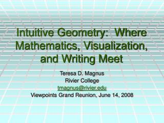 Intuitive Geometry:  Where Mathematics, Visualization, and Writing Meet