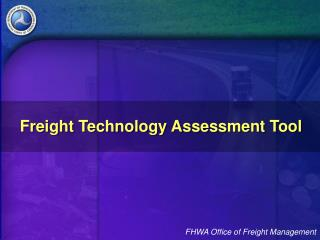 Freight Technology Assessment Tool