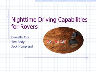 Nighttime Driving Capabilities for Rovers