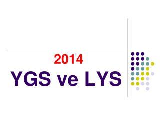 2014 YGS ve LYS