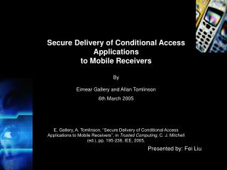 Secure Delivery of Conditional Access Applications to Mobile Receivers By