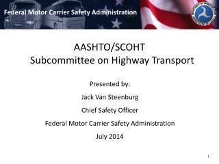 AASHTO/SCOHT Subcommittee on Highway Transport