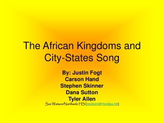 The African Kingdoms and City-States Song