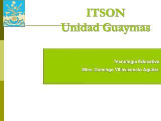 ITSON Unidad Guaymas