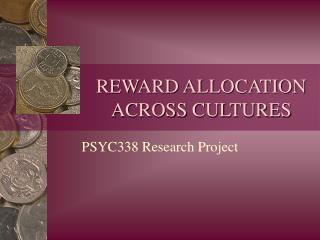 REWARD ALLOCATION ACROSS CULTURES