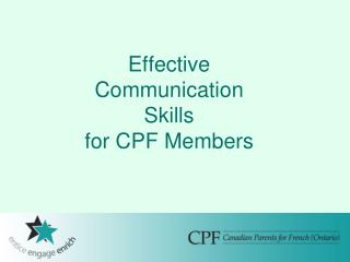 Effective  Communication  Skills for CPF Members