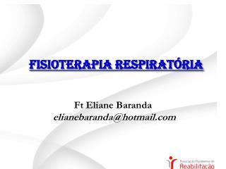 Ft Eliane Baranda  elianebaranda@hotmail