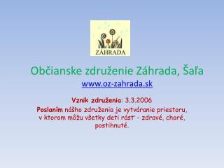 Občianske združenie Záhrada, Šaľa oz-zahrada.sk