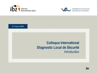 Colloque International Diagnostic Local de Sécurité