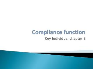 Compliance function