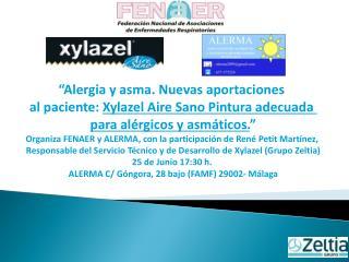 """""""Alergia y asma. Nuevas aportaciones  al paciente:  Xylazel Aire Sano Pintura adecuada"""