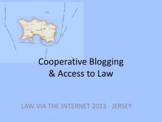 Cooperative Blogging  & Access to Law