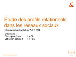 Étude des profils relationnels dans les réseaux sociaux