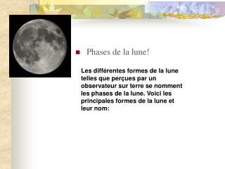 Phases de la lune!