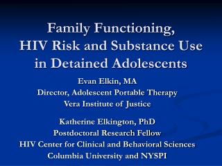 Family Functioning,  HIV Risk and Substance Use in Detained Adolescents