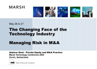 The Changing Face of the Technology Industry  Managing Risk in MA