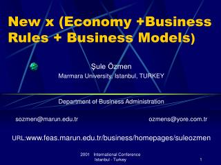 New x (Economy +Business Rules + Business Models )