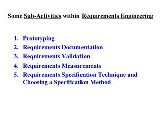 Some  Sub-Activities  within  Requirements Engineering